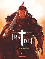 Vente EBooks : Ira Dei - Tome 1 - Or des Caïds (L')  - Vincent Brugeas