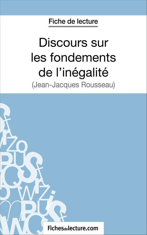 Discours sur les fondements de l'inégalité de Jean-Jacques Rousseau