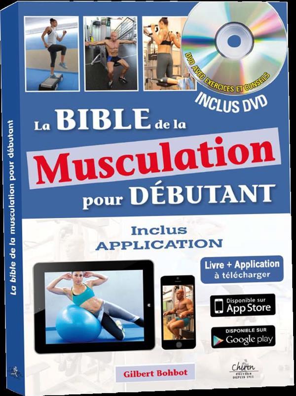 La bible de la musculation pour débutant