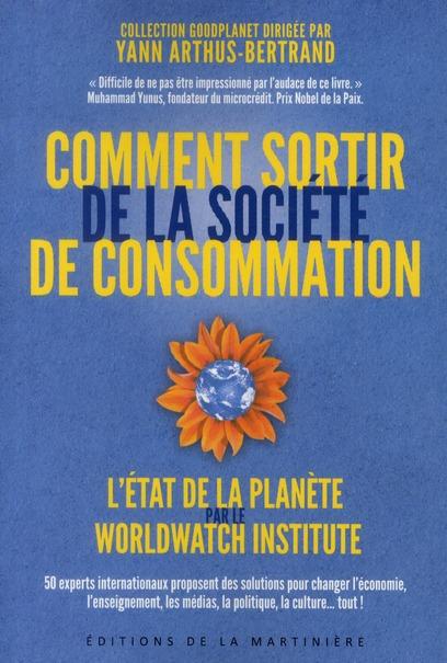 Comment Sortir De La Societe De Consommation ?