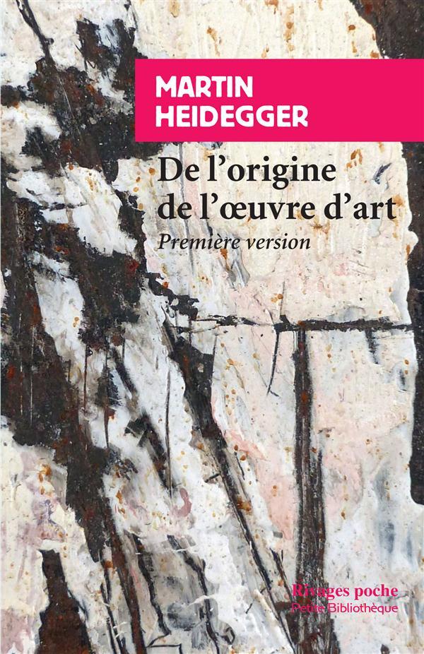 De L'Origine De L'Oeuvre D'Art