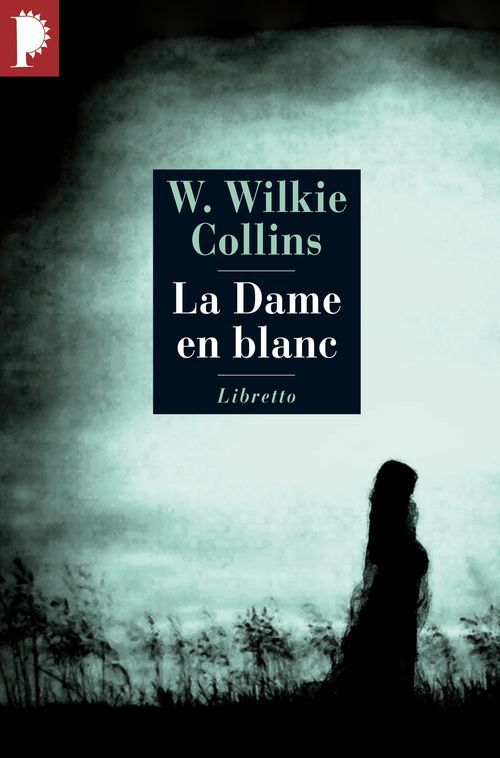 COLLINS, WILKIE - LA DAME EN BLANC