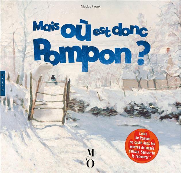 Mais où est donc Pompon ?