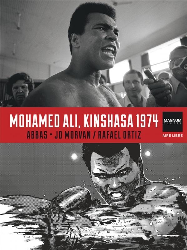 Magnum photos t.4 ; Mohamed Ali, Kinshasa 1974