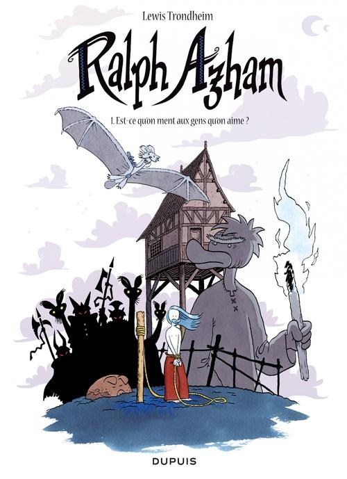 Ralph Azham T.1 ; est-ce qu'on ment aux gens qu'on aime ?