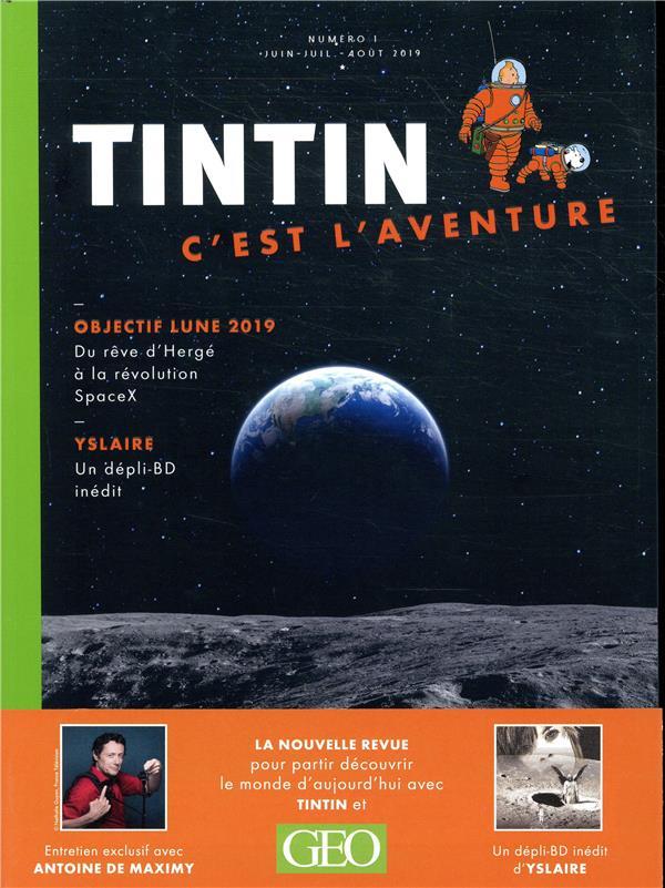 TINTIN C'EST L'AVENTURE 1, OBJECTIF LUNE 2019