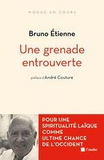 Vente Livre Numérique : Une grenade entrouverte  - Bruno Étienne