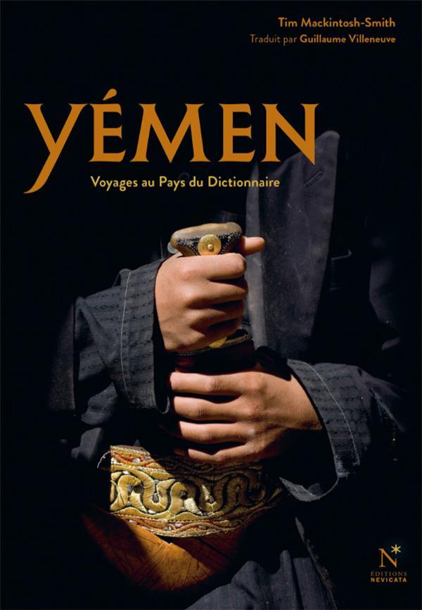 Yémen ; voyage au pays du dictionnaire