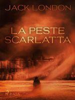 Vente Livre Numérique : La peste scarlatta  - Jack London