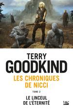 Le Linceul de l'éternité  - Terry Goodkind
