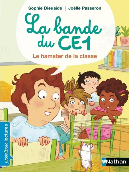 La bande du CE1 ; le hamster de la classe