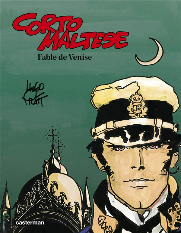 CORTO MALTESE - T07 - FABLE DE VENISE Pratt Hugo