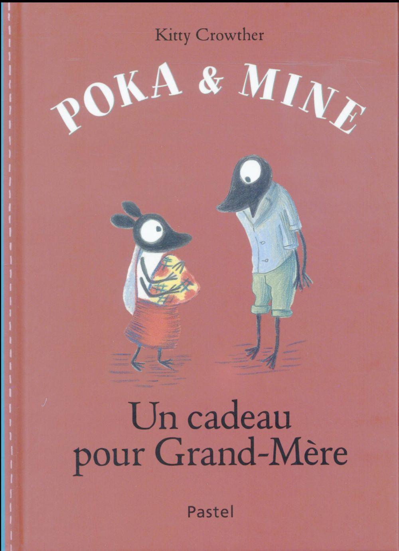 Poka et Mine ; un cadeau pour Grand-Mère