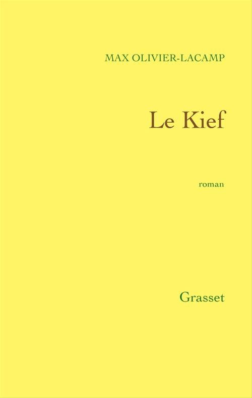 Le Kief  - Max Olivier-Lacamp