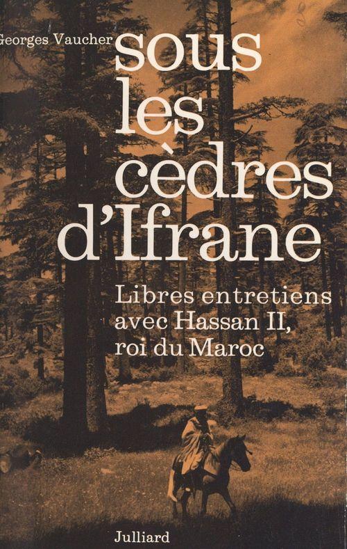 Sous les cèdres d'Ifrane  - Georges Vaucher