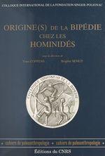 Vente EBooks : Origine(s) de la bipedie chez les hominides  - Collectif - Yves Coppens
