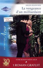 Vente EBooks : La vengeance d'un milliardaire - Un goût de paradis (Harlequin Azur)  - Robyn Donald - Helen Bianchin