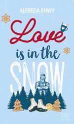Vente Livre Numérique : Love is in the snow  - Alfreda Enwy