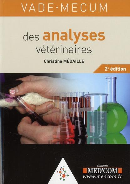 Vade-Mecum Des Analyses Veterinaires (2e Edition)