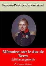 Vente Livre Numérique : Mémoires sur le duc de Berry - suivi d'annexes  - François-René de Chateaubriand