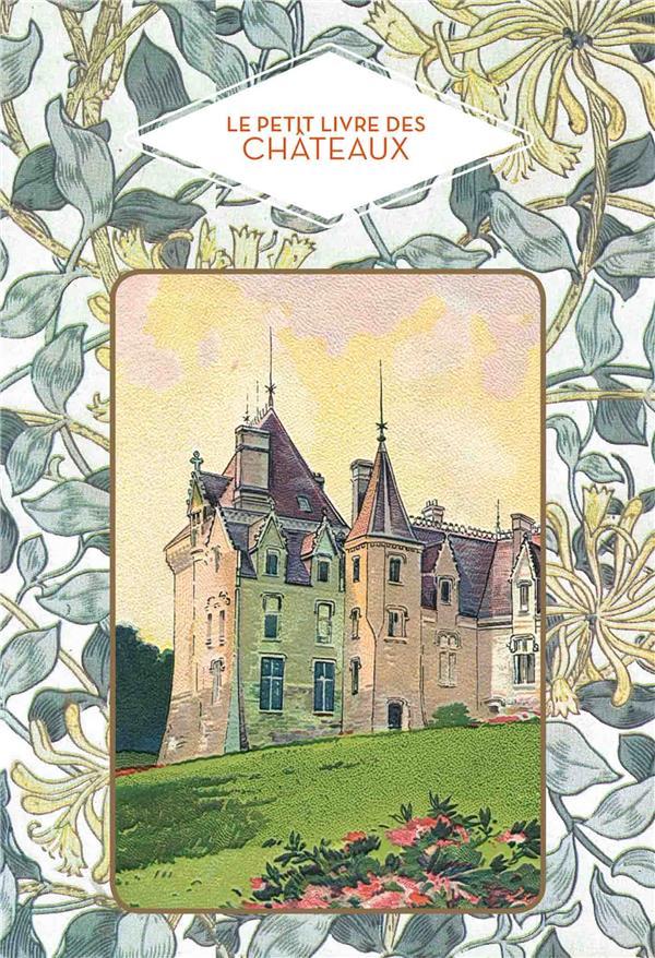 Le petit livre des châteaux