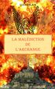 La malédiction de l´Archange  - Luc Geslain