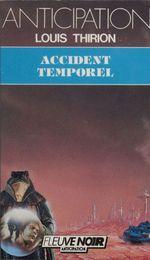 Accident temporel  - Louis Thirion - Thirion/L