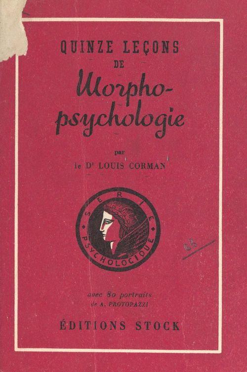 Quinze leçons de morpho-psychologie