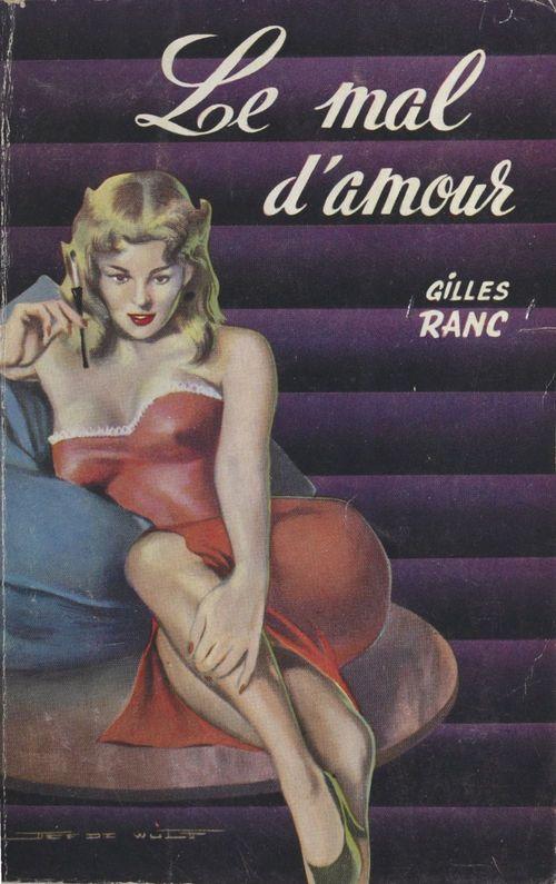 Le mal d'amour  - Gilles Ranc
