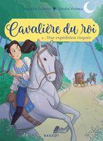 Vente EBooks : Cavalière du roi - Une expédition risquée  - Natacha Godeau