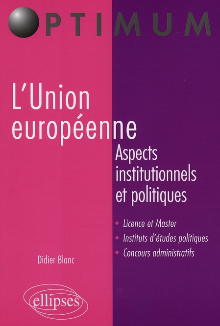 L'Union Europeenne Aspects Institutionnels Et Politiques