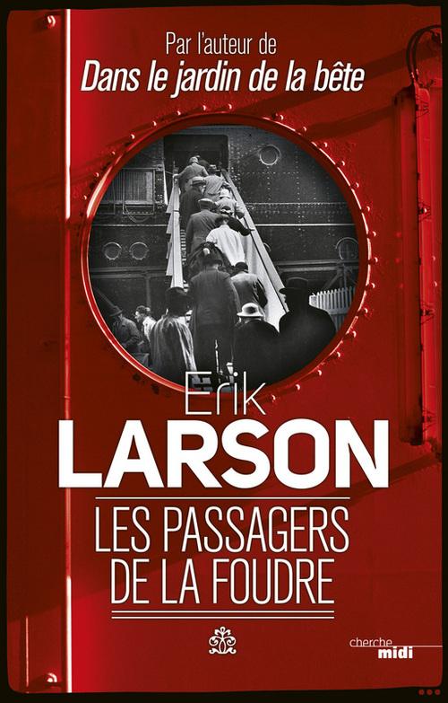 Les Passagers de la foudre  - Erik LARSON