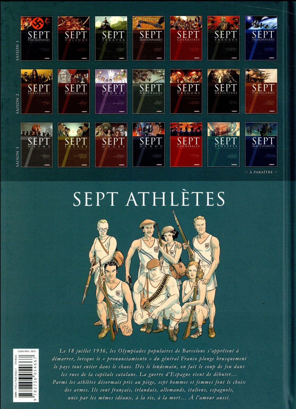 Sept athlètes ; sept sportifs entraînés dans la guerre d'Espagne