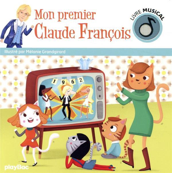 Mon premier Claude François ; livre musical