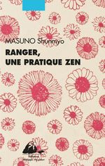 Vente EBooks : Ranger, une pratique zen  - Shunmyo MASUNO