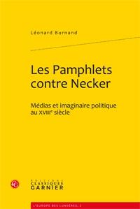 Les pamphlets contre Necker ; médias et imaginaire politique au XVIIIe siècle