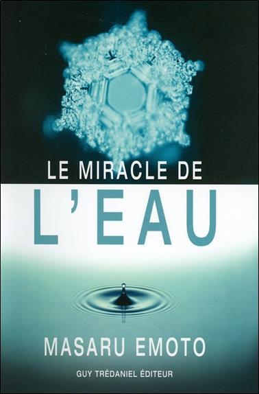 Le Miracle De L'Eau