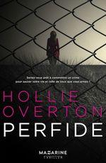 Perfide  - Hollie Overton