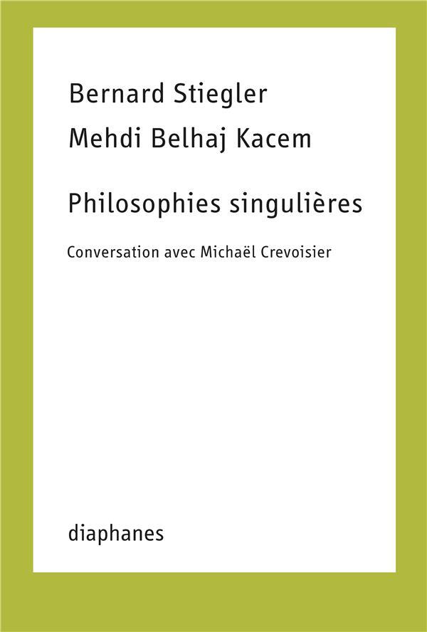 Philosophies singulières : conversation avec Michaël Crevoisier