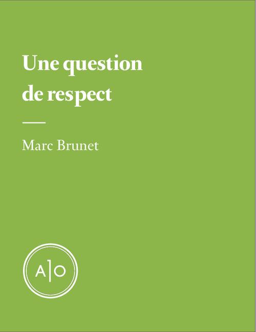 Une question de respect