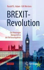 BREXIT-Revolution  - Rudolf G. Adam - Gill Mertens
