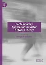 Contemporary Applications of Actor Network Theory  - Idongesit Williams