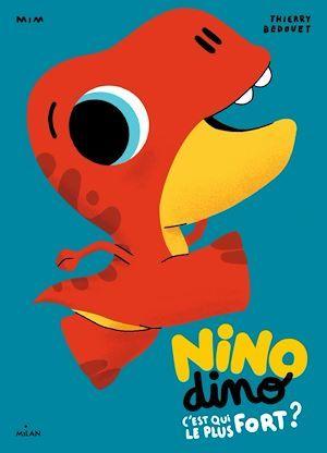 Nino Dino - C'est qui le plus fort?