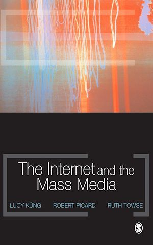 The Internet and the Mass Media
