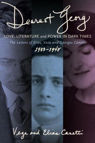 'Dearest Georg': Love, Literature, and Power in Dark Times
