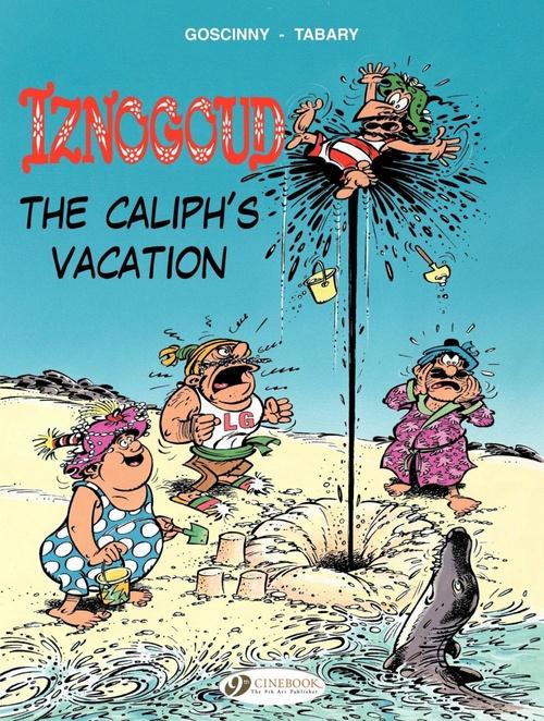 Iznogoud T.2 ; the caliph's vacation