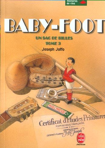 Un sac de billes t.3 ; baby-foot
