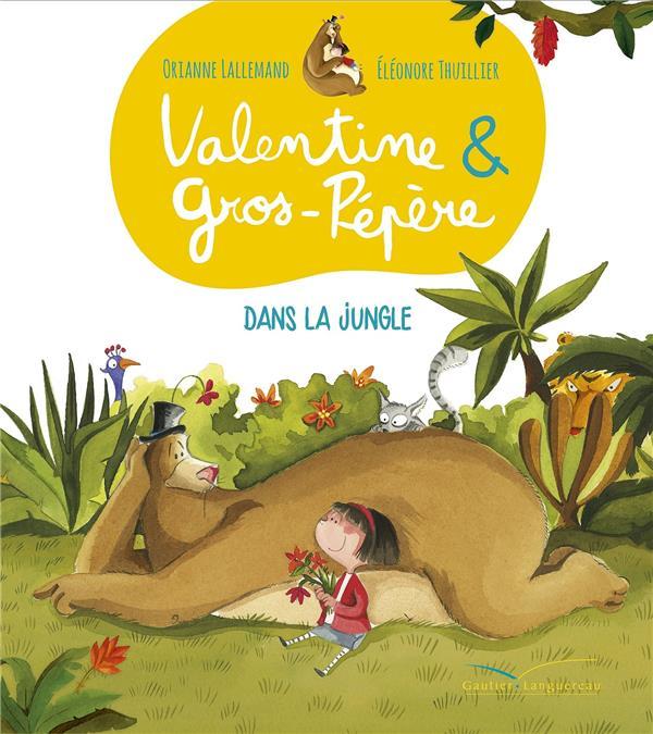 Valentine et Gros Pépère ; dans la jungle