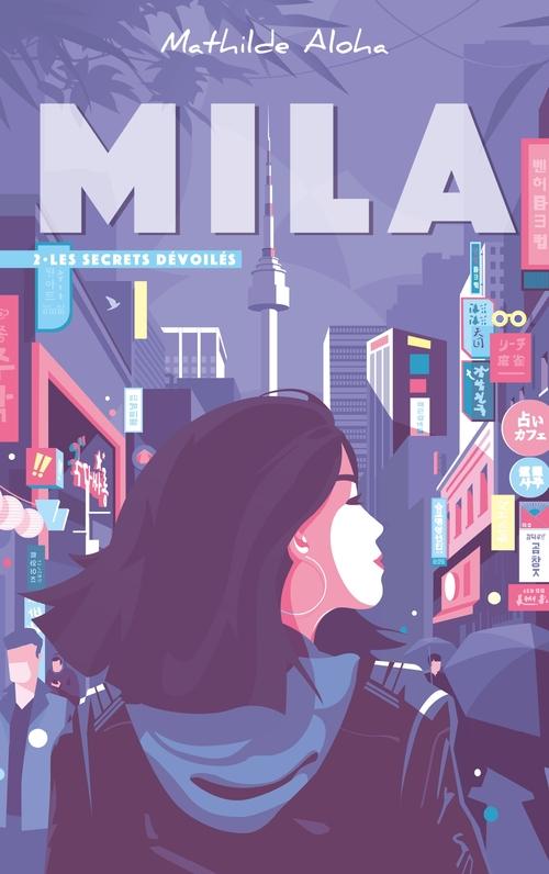 Vente Livre Numérique : Mila - Tome 2 - Les secrets dévoilés  - Mathilde Aloha