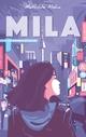 Mila - Tome 2 - Les secrets dévoilés  - Mathilde Aloha